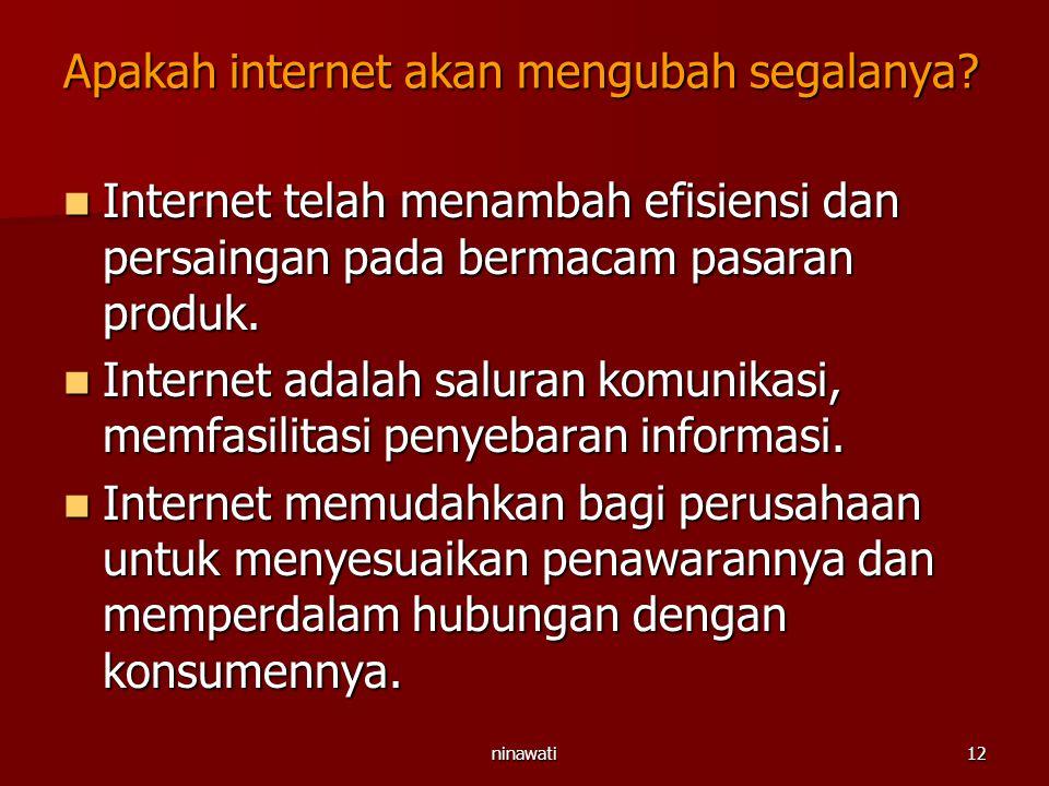 Apakah internet akan mengubah segalanya