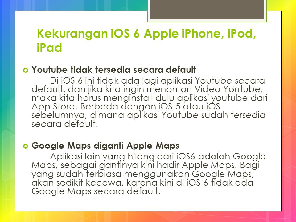 Kekurangan iOS 6 Apple iPhone, iPod, iPad