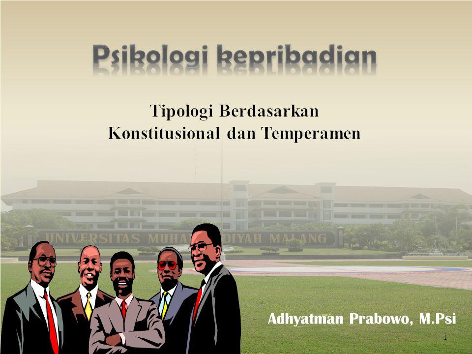 Psikologi kepribadian Konstitusional dan Temperamen