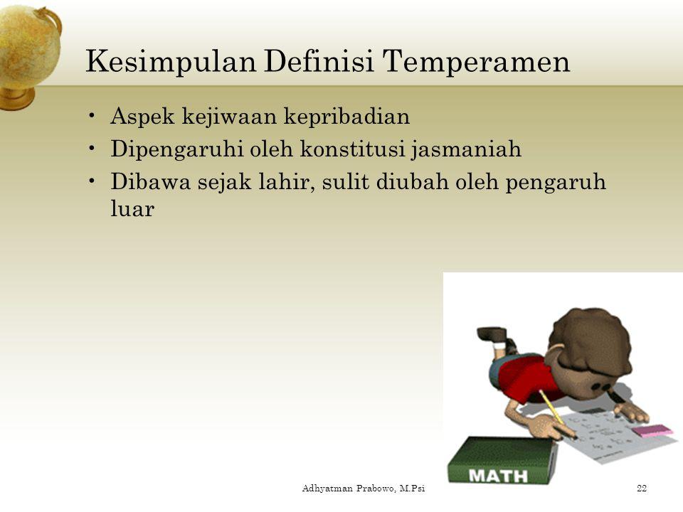 Kesimpulan Definisi Temperamen