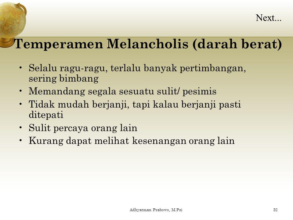 Temperamen Melancholis (darah berat)
