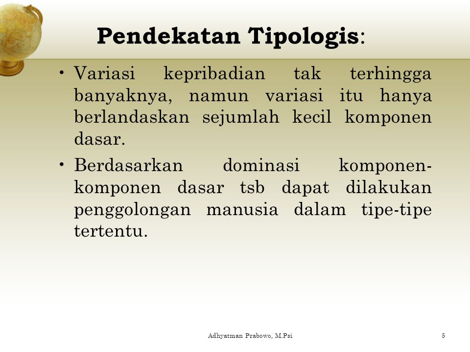 Pendekatan Tipologis: