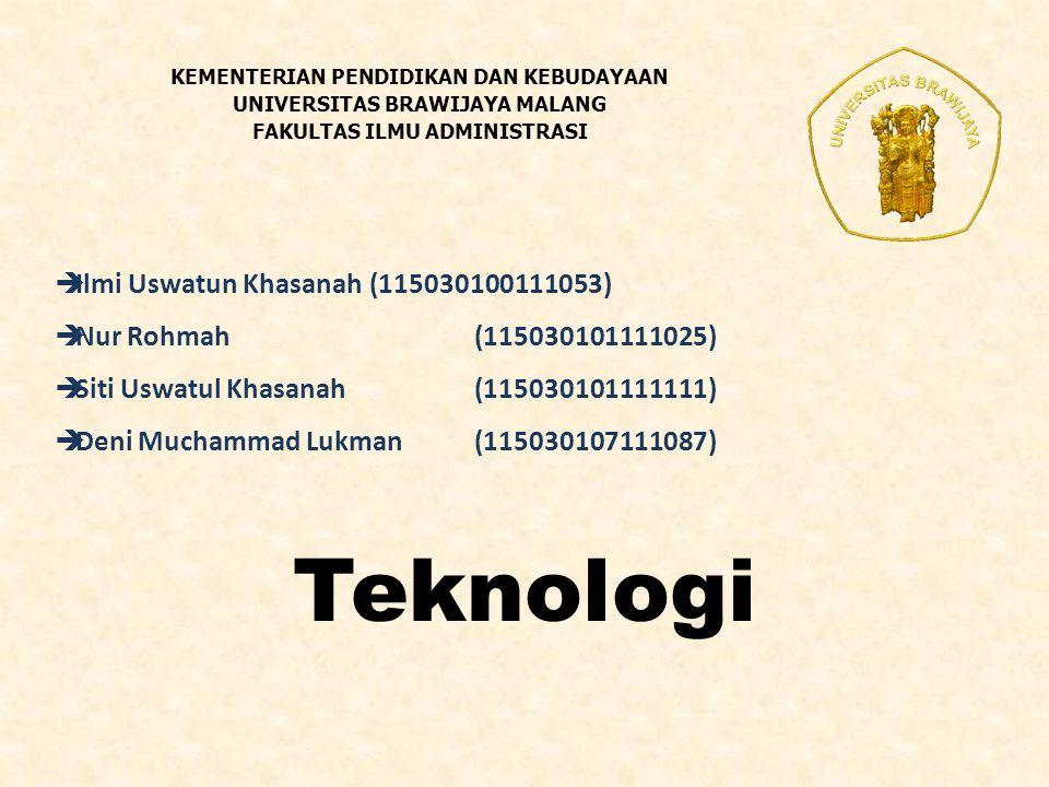 Teknologi Ilmi Uswatun Khasanah (115030100111053)