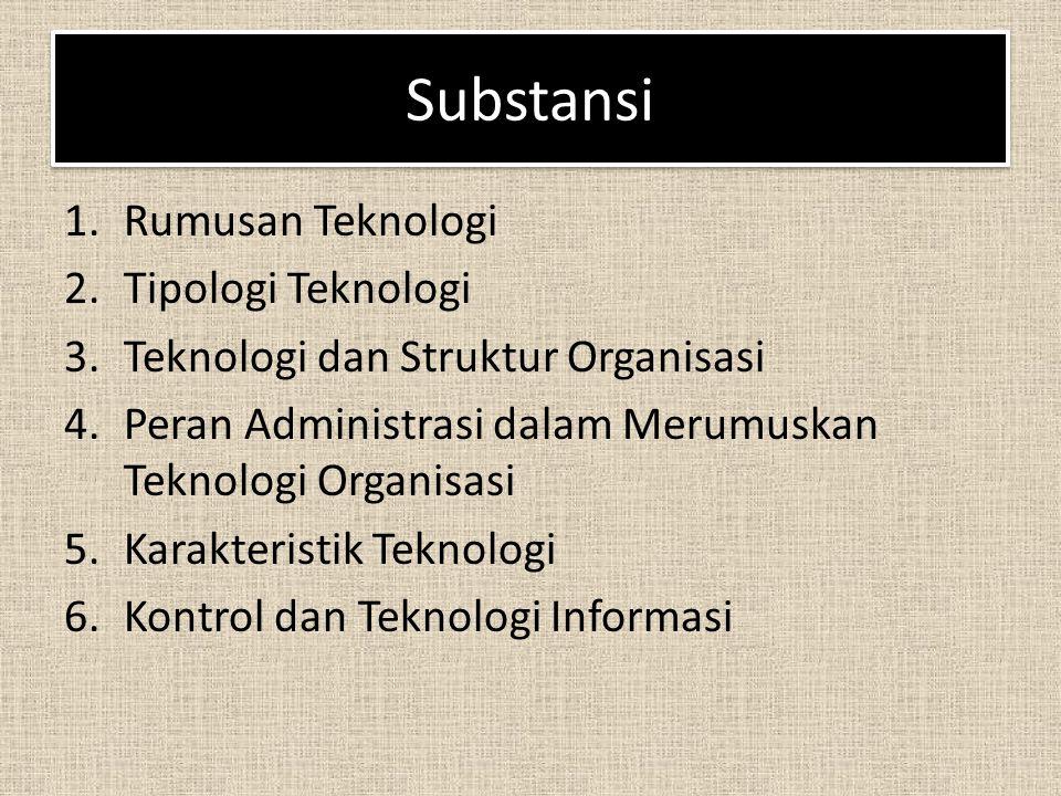 Substansi Rumusan Teknologi Tipologi Teknologi
