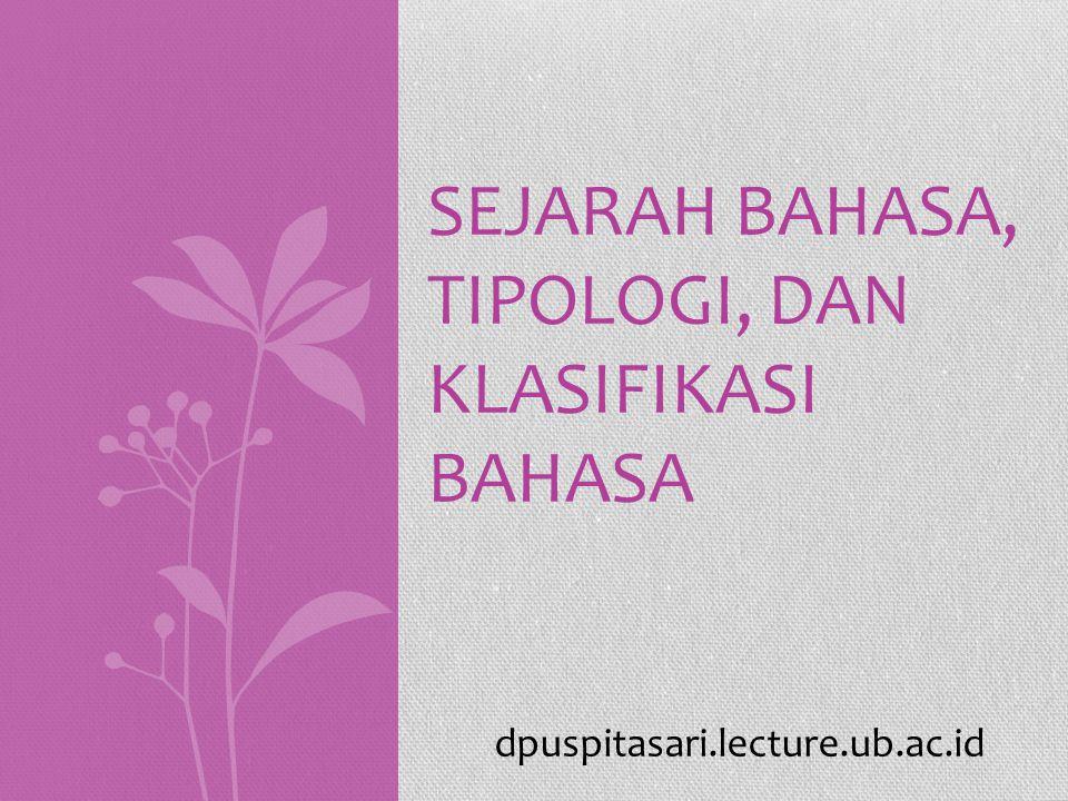 Sejarah bahasa, Tipologi, dan Klasifikasi bahasa
