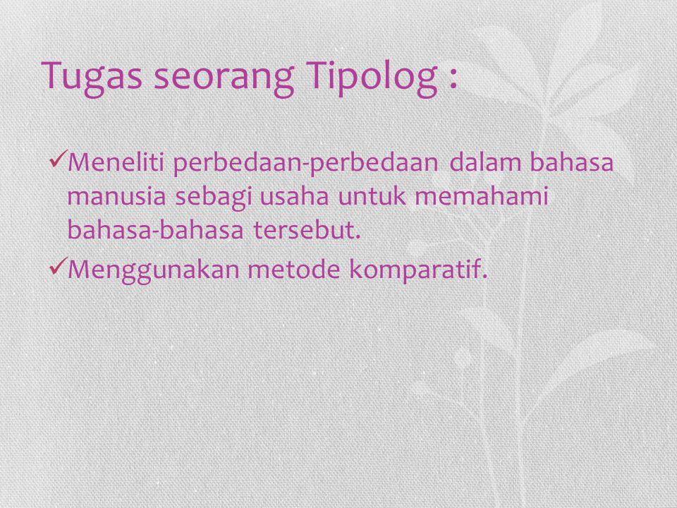 Tugas seorang Tipolog :