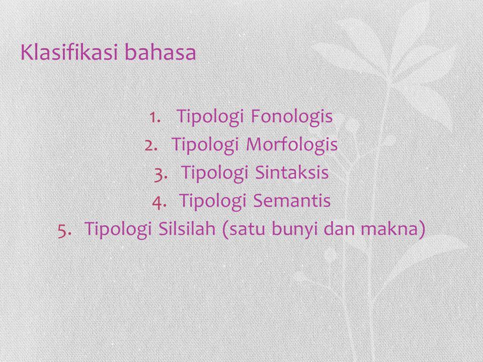 Tipologi Silsilah (satu bunyi dan makna)
