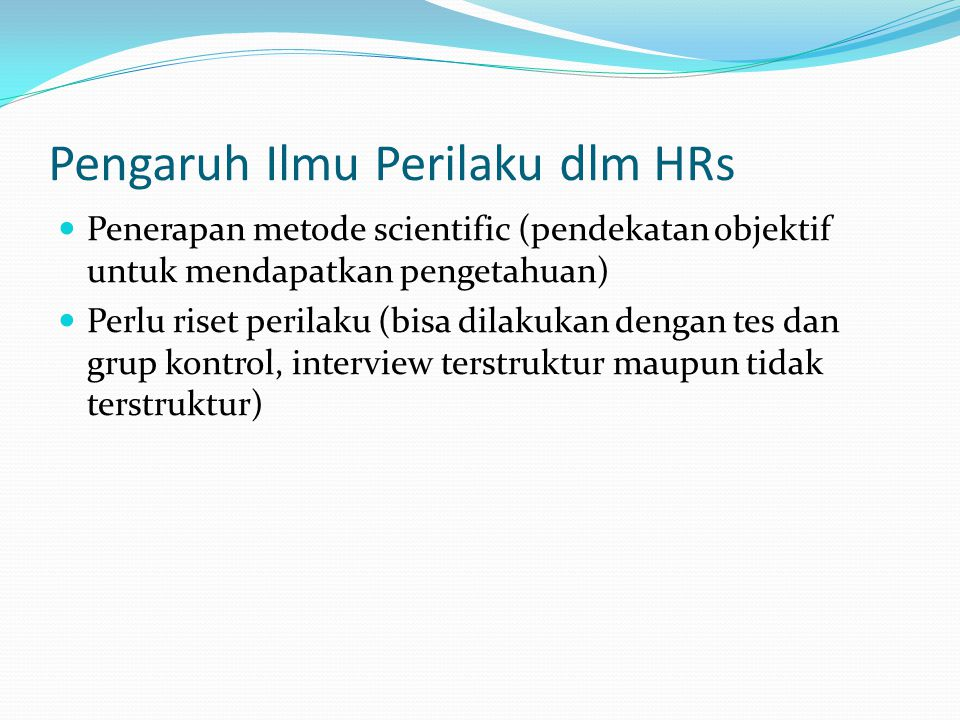 Pengaruh Ilmu Perilaku dlm HRs