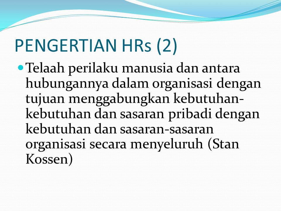 PENGERTIAN HRs (2)