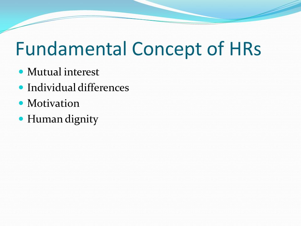 Fundamental Concept of HRs