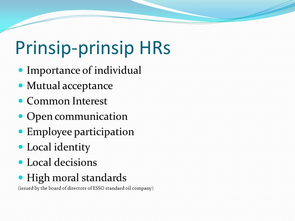 Prinsip-prinsip HRs Importance of individual Mutual acceptance