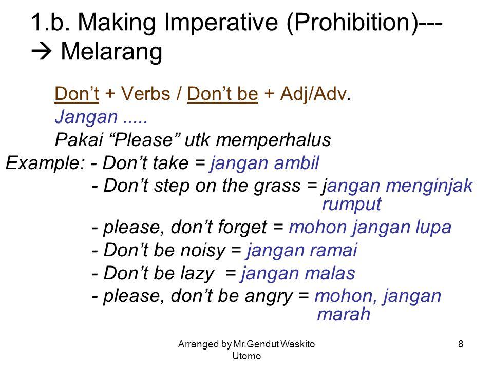 1.b. Making Imperative (Prohibition)--- Melarang
