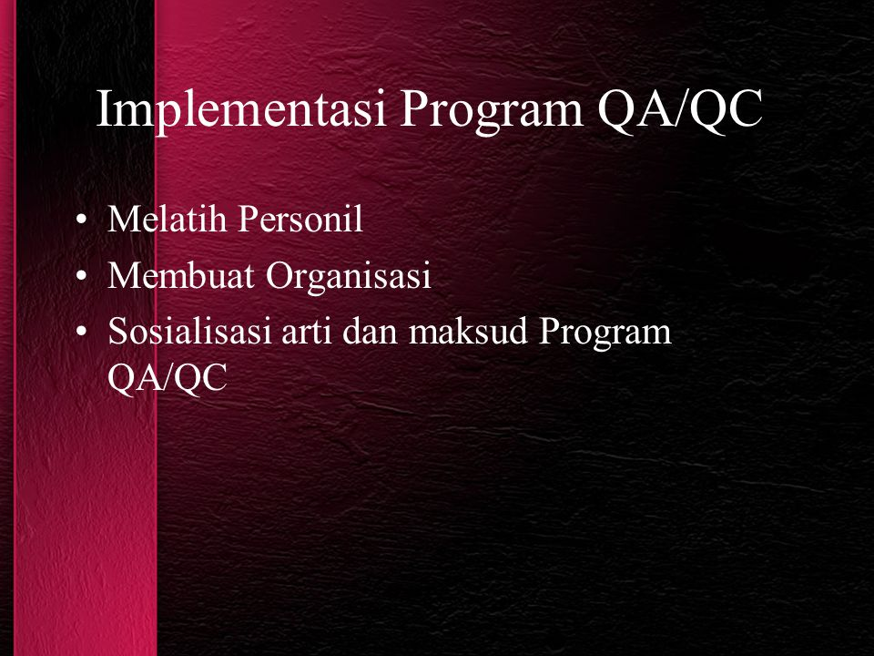 Implementasi Program QA/QC
