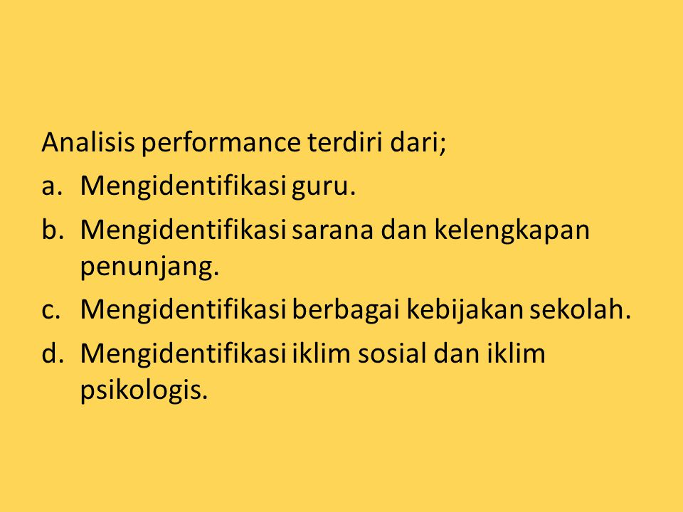 Analisis performance terdiri dari;