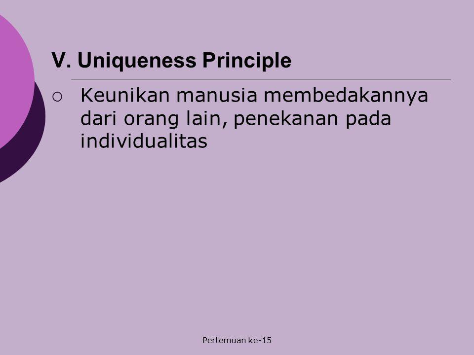 V. Uniqueness Principle