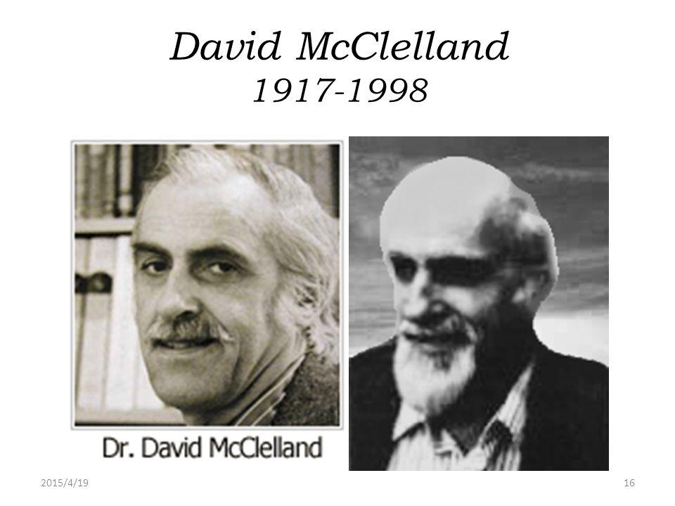 David McClelland 1917-1998 2017/4/13