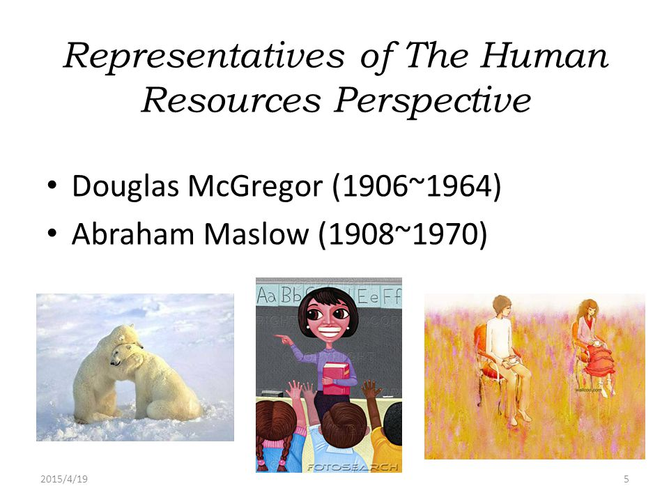Representatives of The Human Resources Perspective