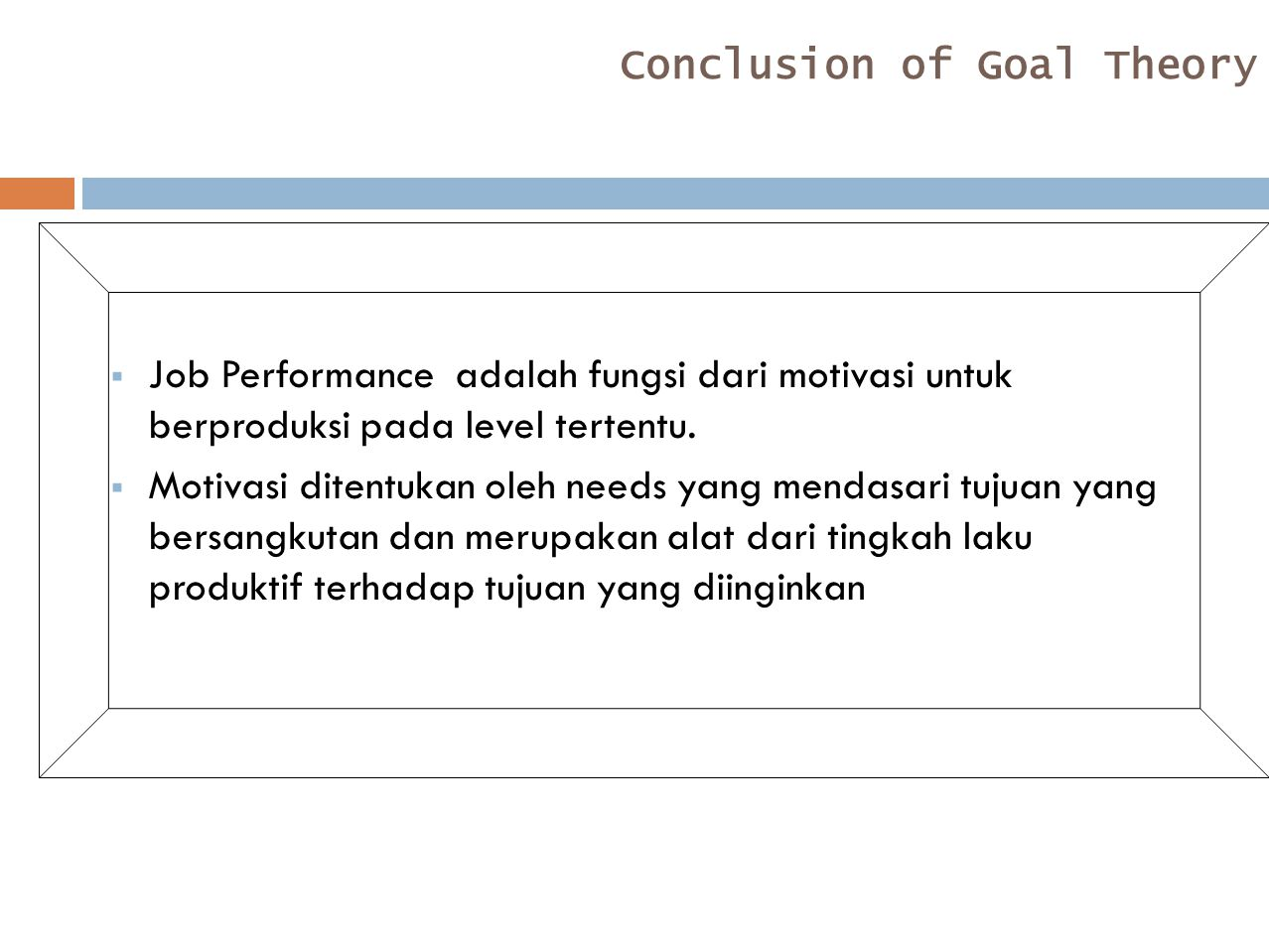 Conclusion of Goal Theory