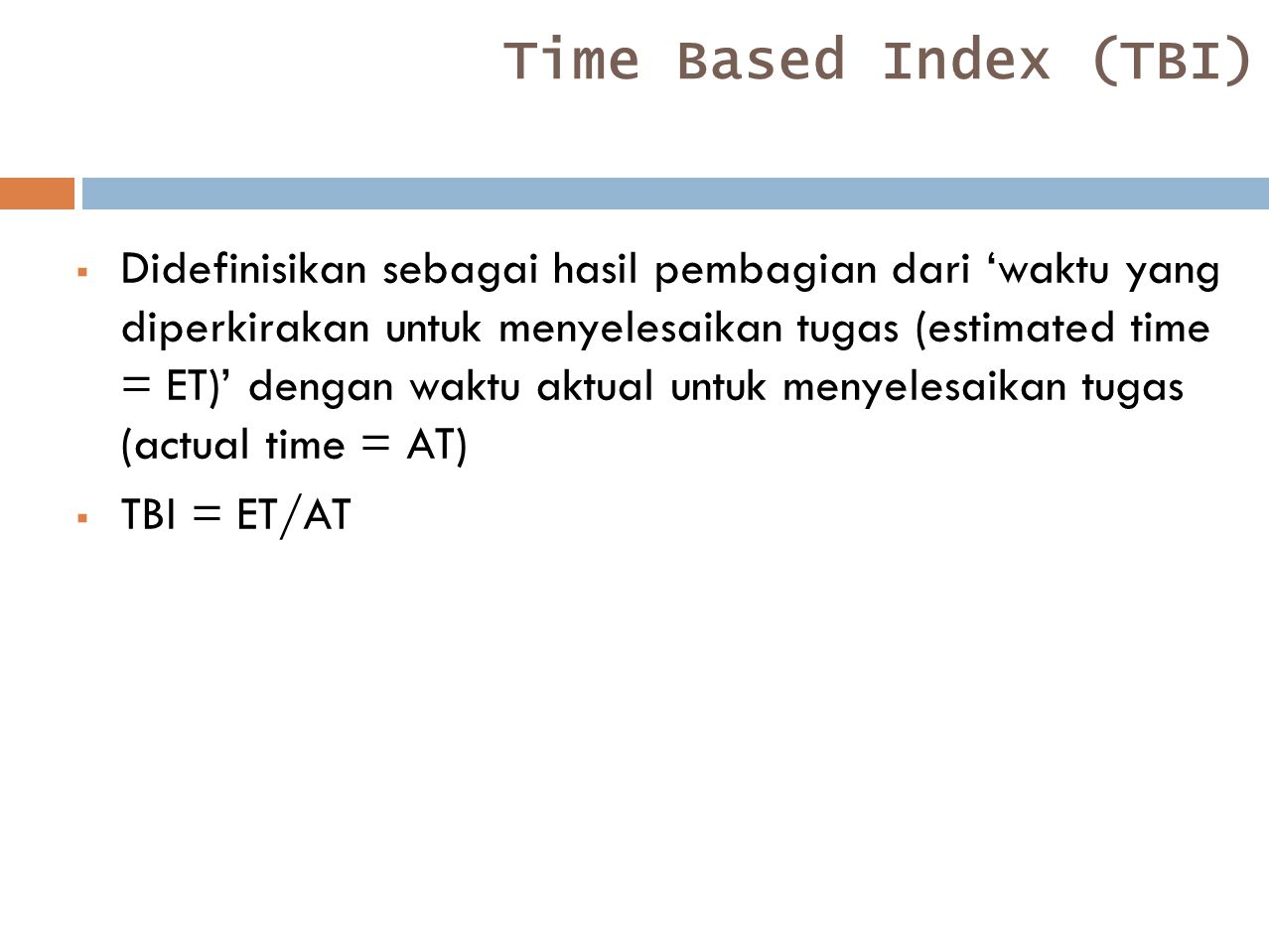 Time Based Index (TBI)