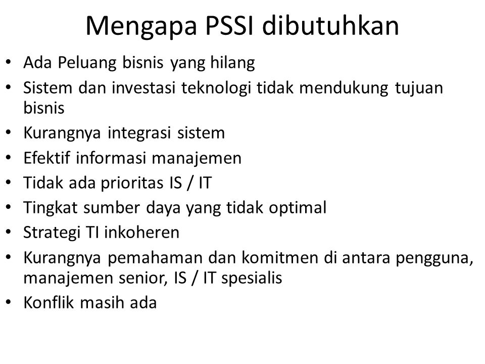Mengapa PSSI dibutuhkan