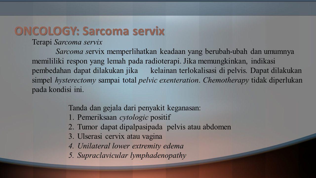 ONCOLOGY: Sarcoma servix