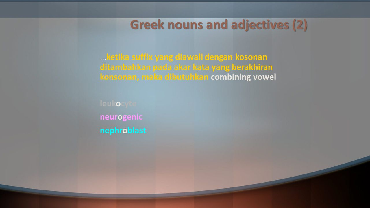 Greek nouns and adjectives (2)