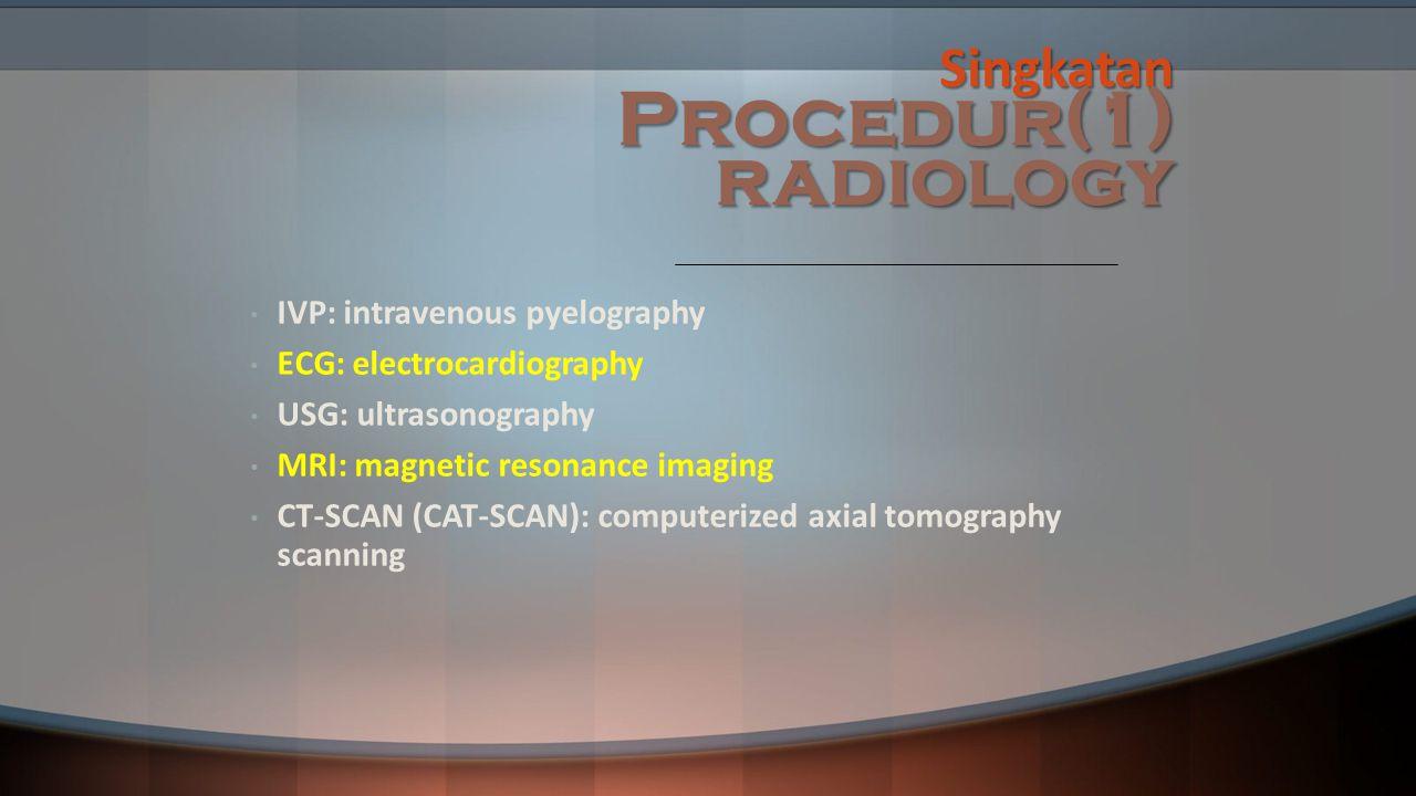 Singkatan Procedur(1) radiology