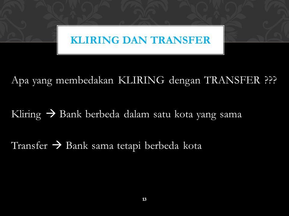 Kliring dan transfer