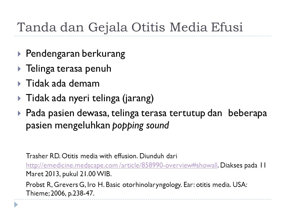 Tanda dan Gejala Otitis Media Efusi
