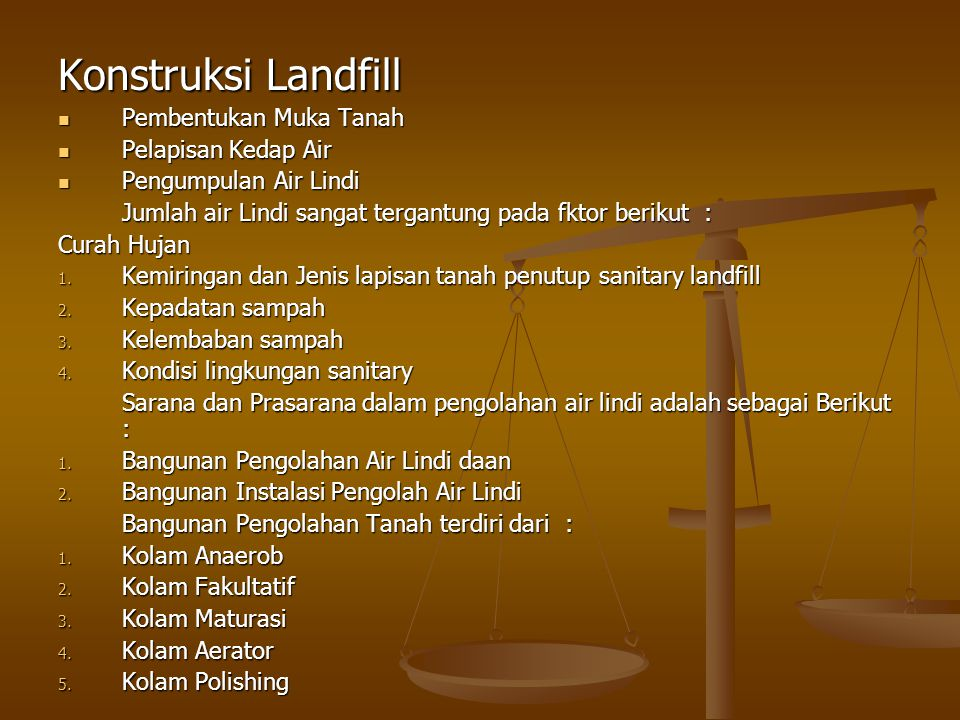 Konstruksi Landfill Pembentukan Muka Tanah Pelapisan Kedap Air