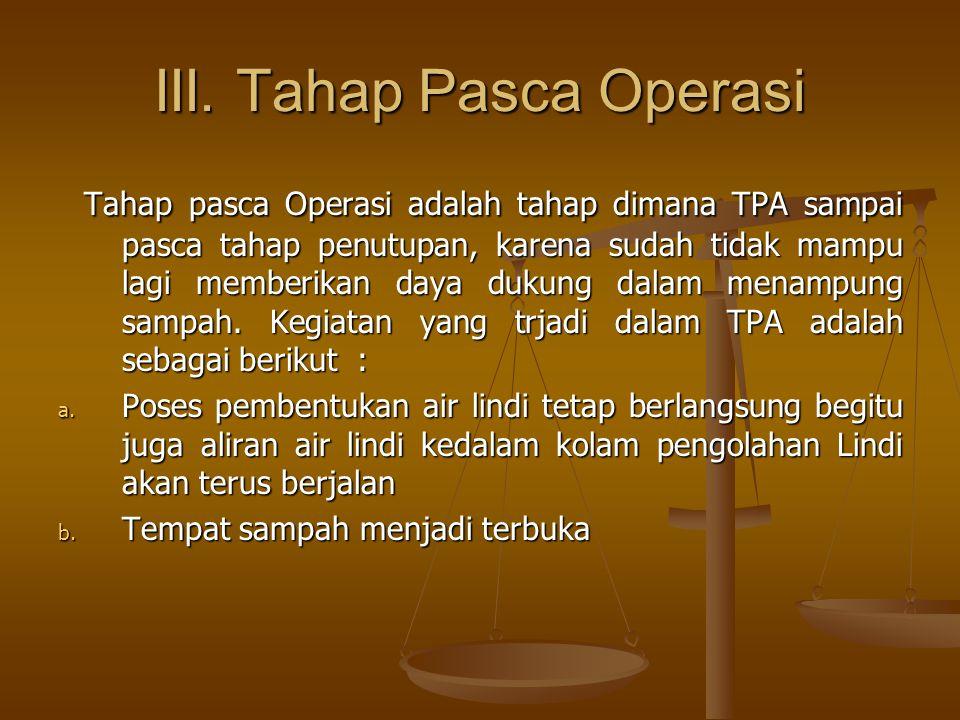 III. Tahap Pasca Operasi