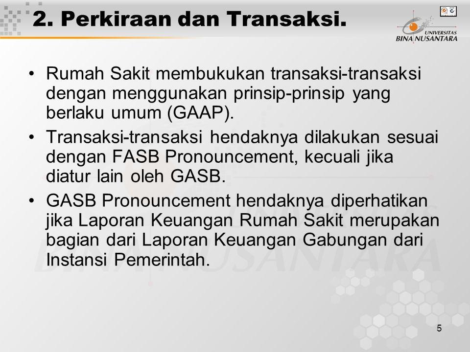 2. Perkiraan dan Transaksi.
