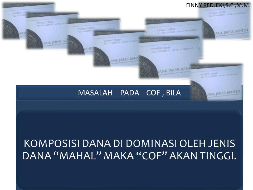 FINNY REDJEKI,S.E.,M.M. MASALAH PADA COF , BILA.