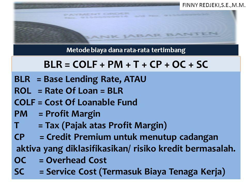 BLR = COLF + PM + T + CP + OC + SC