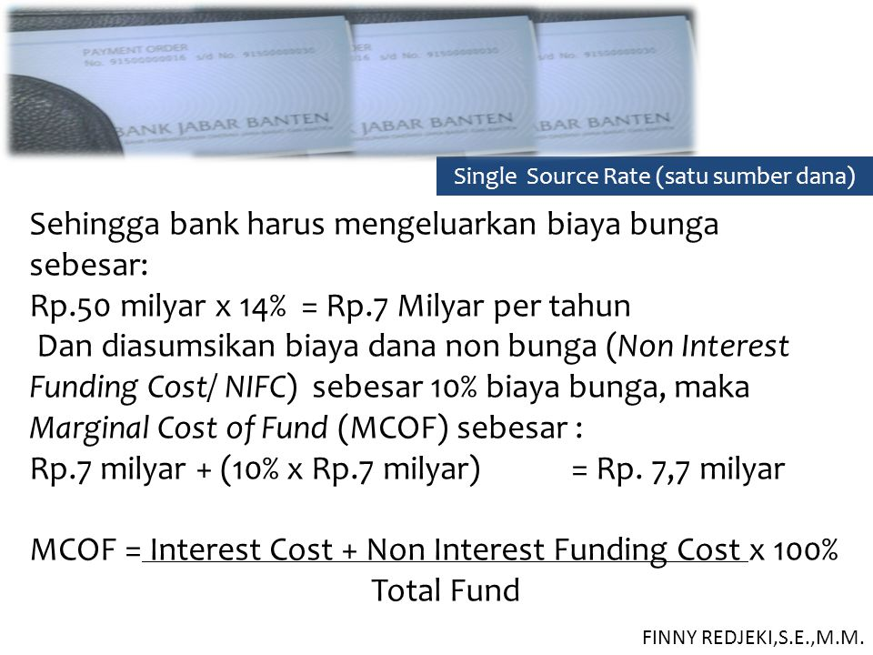 Single Source Rate (satu sumber dana)