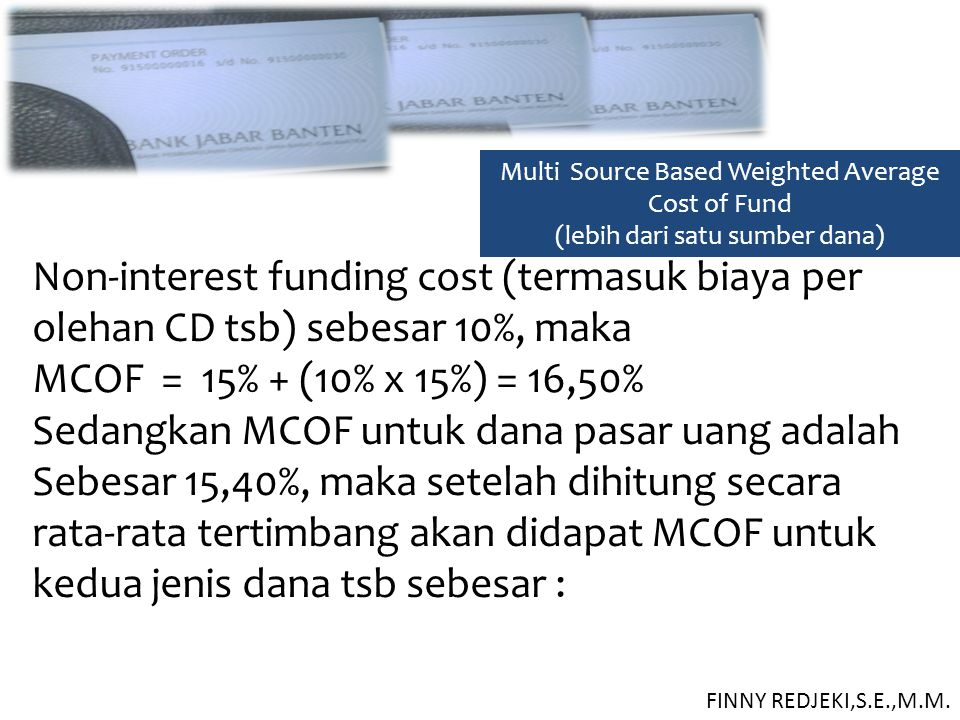 Non-interest funding cost (termasuk biaya per