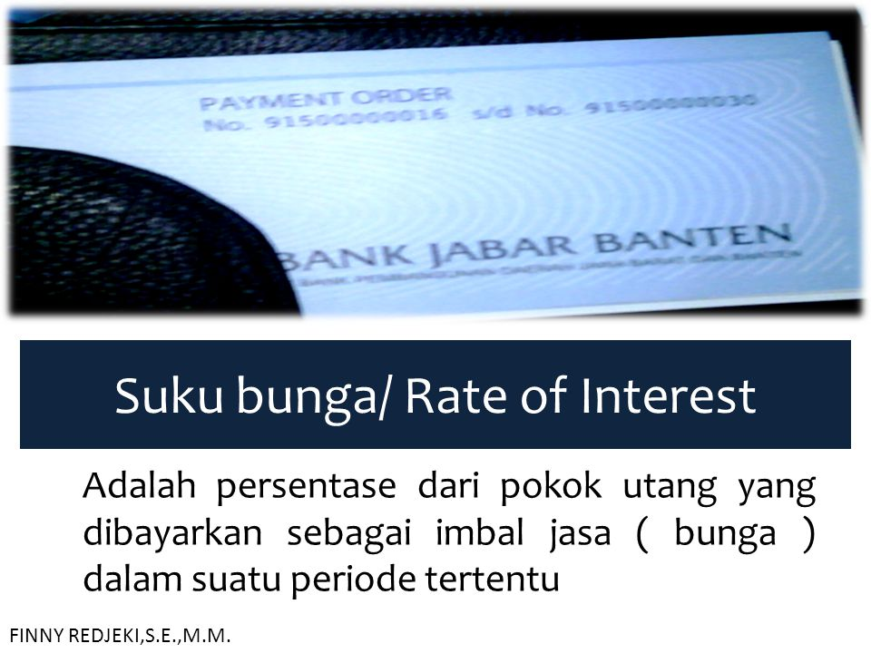Suku bunga/ Rate of Interest