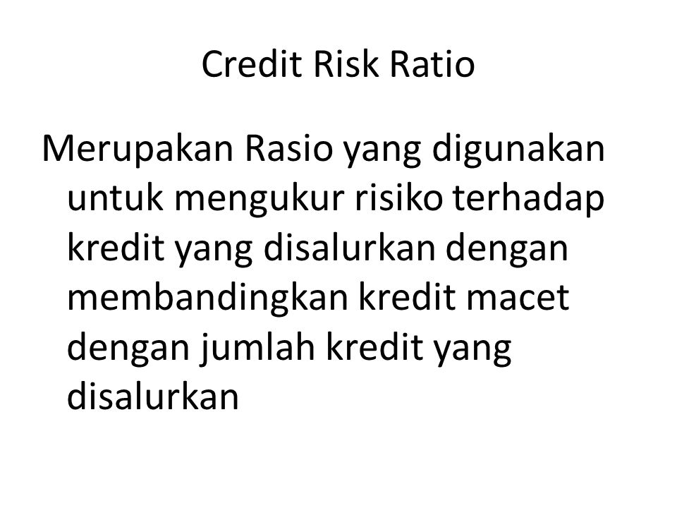 Credit Risk Ratio