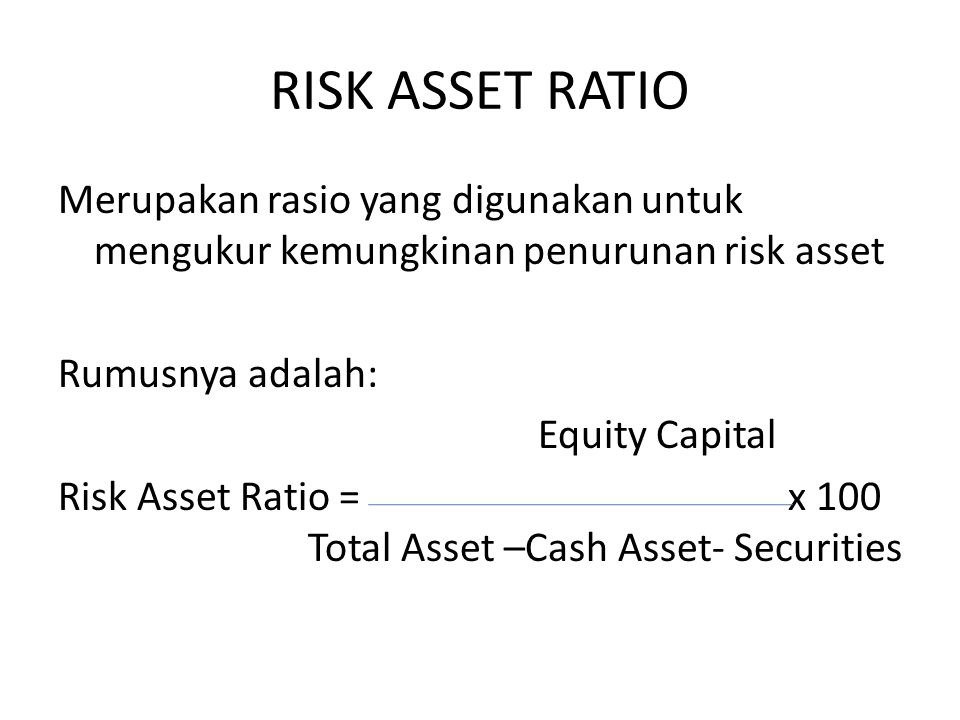 RISK ASSET RATIO