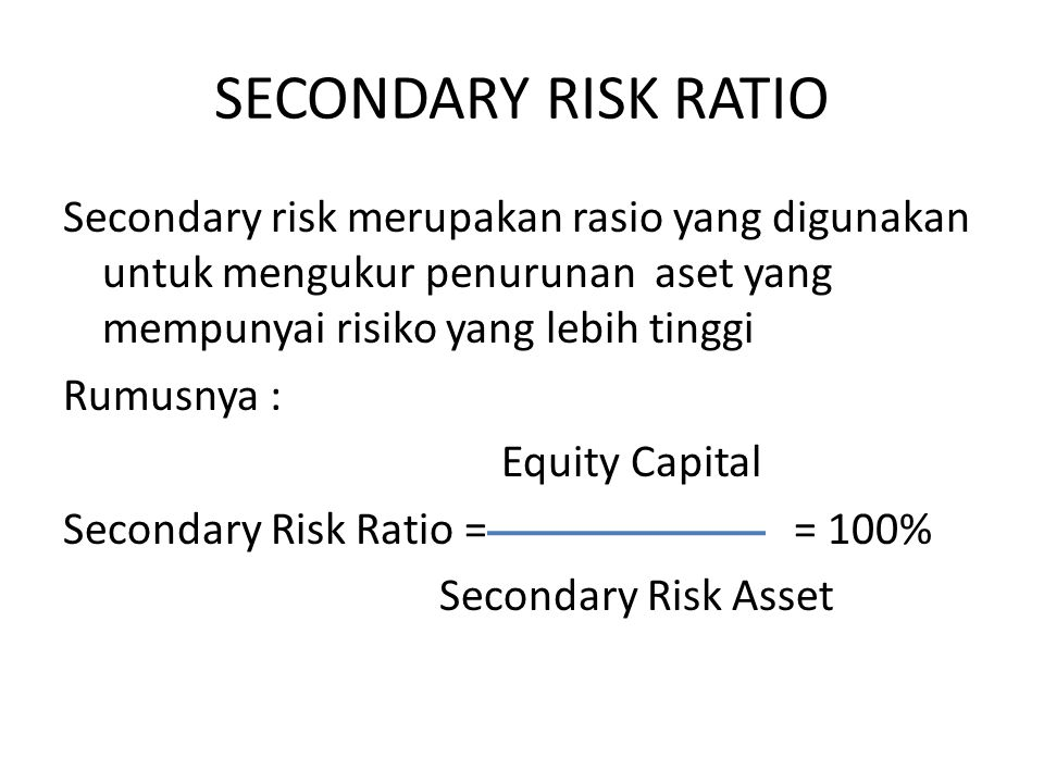 SECONDARY RISK RATIO