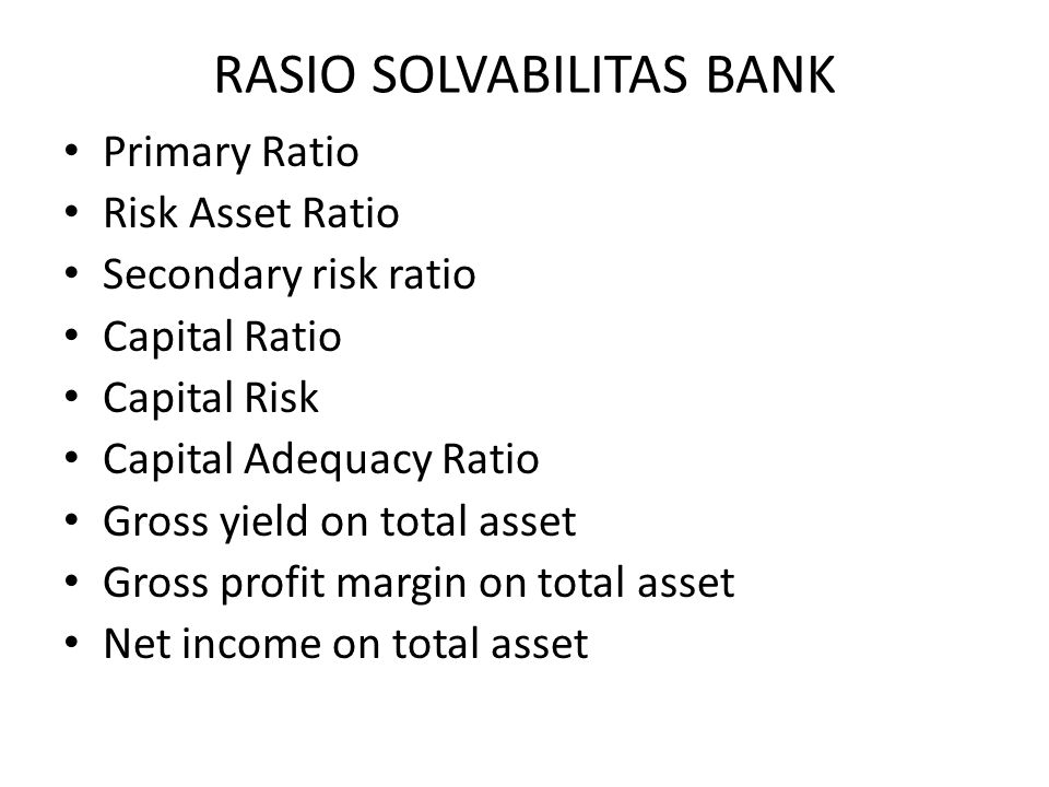 RASIO SOLVABILITAS BANK