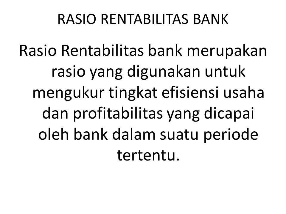 RASIO RENTABILITAS BANK