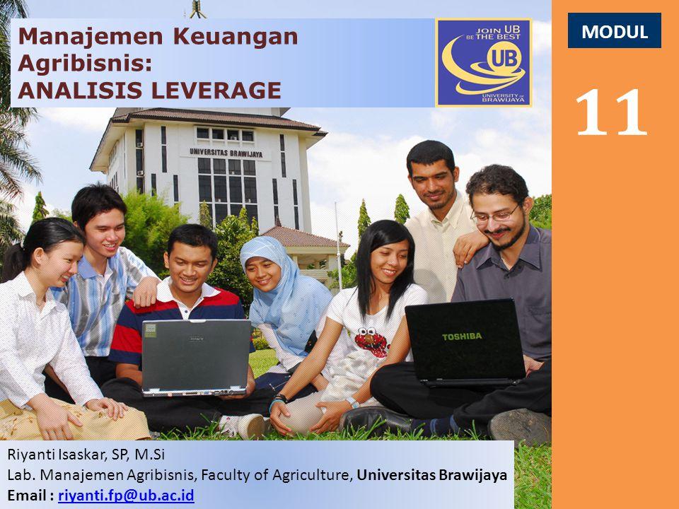 11 Manajemen Keuangan Agribisnis: ANALISIS LEVERAGE MODUL