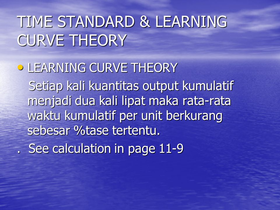 TIME STANDARD & LEARNING CURVE THEORY