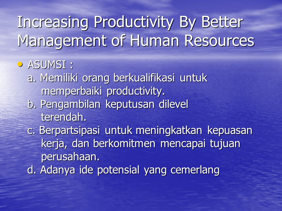 Increasing Productivity By Better Management of Human Resources