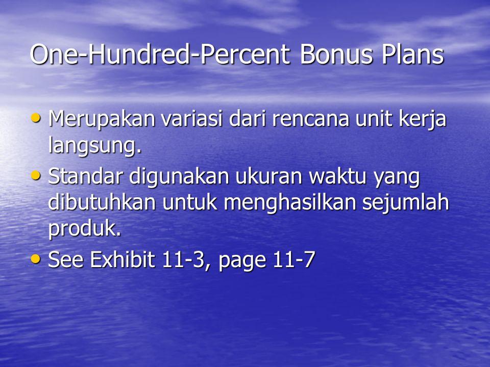 One-Hundred-Percent Bonus Plans
