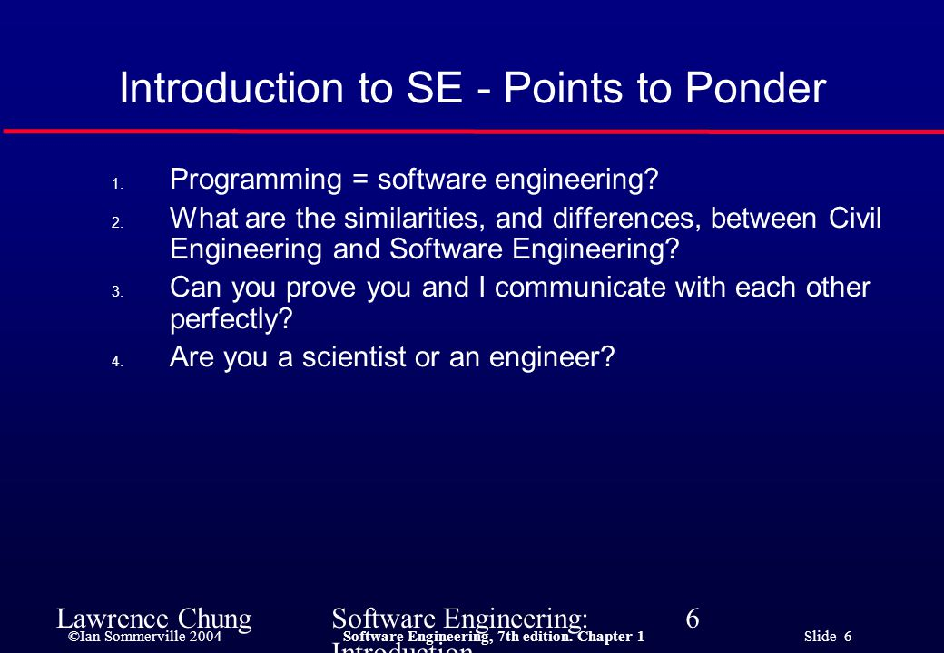 Introduction to SE - Points to Ponder