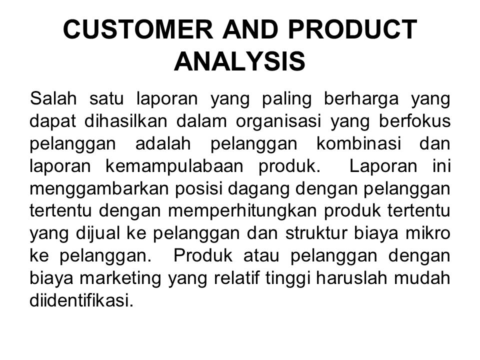CUSTOMER AND PRODUCT ANALYSIS