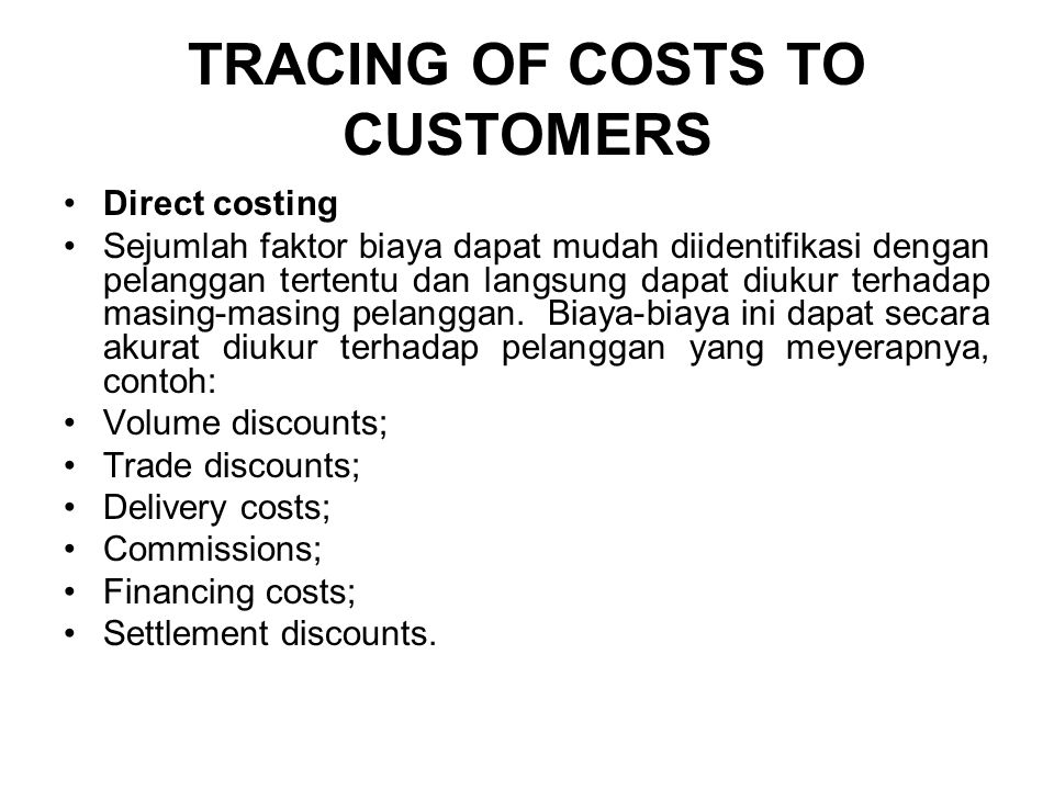 TRACING OF COSTS TO CUSTOMERS