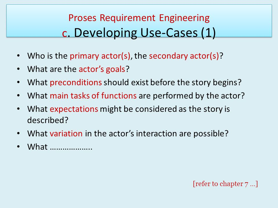 Proses Requirement Engineering c. Developing Use-Cases (1)